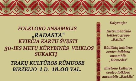 """Trakų kultūros rūmų folkloro ansamblio """"Radasta"""" jubiliejus"""