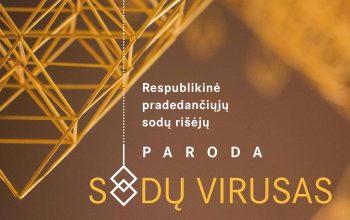 """Paroda """"Sodų virusas"""""""