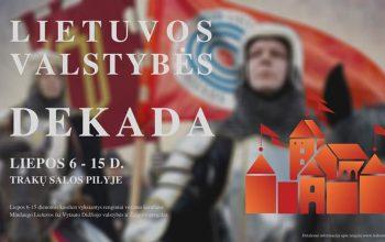 Lietuvos Valstybės Dekada Trakų Pilyje
