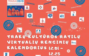 Trakų kultūros ratilų virtualių renginių kalendorius