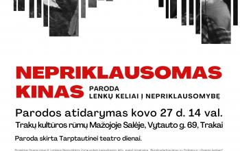 """Kovo 27 d. – parodos """"Nepriklausomas kinas"""", skirtos Tarptautinei teatro dienai paminėti atidarymas"""