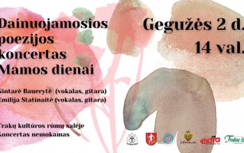 MAMOS DIENA TRAKUOSE | Dainuojamosios poezijos koncertas