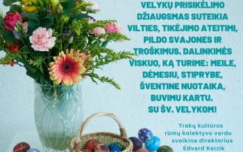 Trakų kultūros rūmai sveikina su Šv. Velykom!