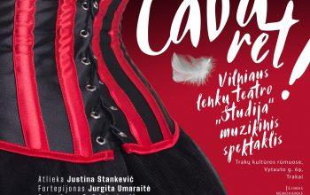 """Trakų kultūros rūmai ir Vilniaus lenkų teatras """"Studija"""" kviečia Jus į nuotaikingą muzikinį spektaklį """"Sveiki atvykę į kabaretą!"""""""
