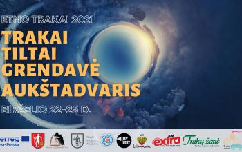 Kviečiame į renginių ciklą ETNO TRAKAI 2021