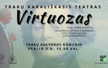 """!RENGINYS ATŠAUKTAS! Mokytojų dienai skirtas renginys. Trakų Karališkojo teatro spektaklis """"Virtuozas"""""""