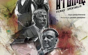 """Lietuvos Konstitucijos dienos minėjimas ir filmo–spektaklio """"Dvasiškai atgimę"""" premjera"""