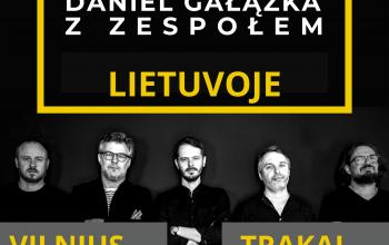 Daniel Gałazka z Zespołem DGZZ grupės koncertas Trakuose